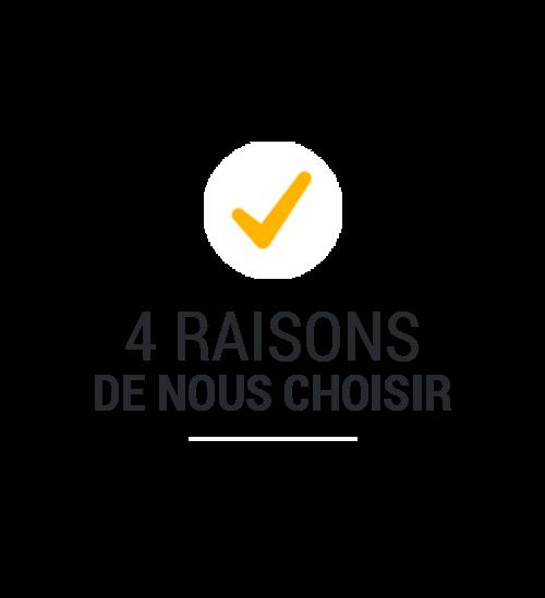 4 raisons de nous choisir